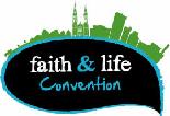 Faith and Life Convention 2018 - Faith and Life Convention 2018 - full adult pass
