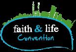 Faith & Life Convention 2017 - Faith & Life Convention 2017 - Convention Pass